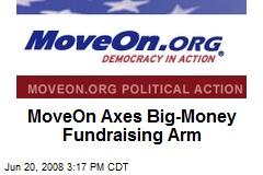 MoveOn Axes Big-Money Fundraising Arm