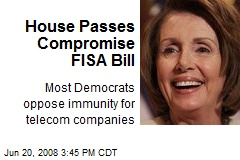 House Passes Compromise FISA Bill