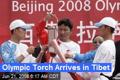 Olympic Torch Arrives in Tibet