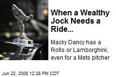 When a Wealthy Jock Needs a Ride...