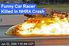 Funny Car Racer Killed in NHRA Crash