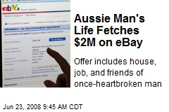 Aussie Man's Life Fetches $2M on eBay