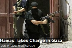 Hamas Takes Charge in Gaza