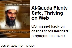 Al-Qaeda Plenty Safe, Thriving on Web