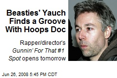 Beasties' Yauch Finds a Groove With Hoops Doc