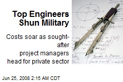 Top Engineers Shun Military