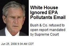 White House Ignored EPA Pollutants Email