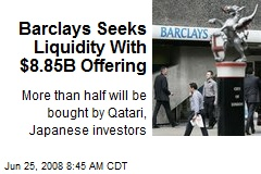 Barclays Seeks Liquidity With $8.85B Offering