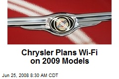 Chrysler Plans Wi-Fi on 2009 Models