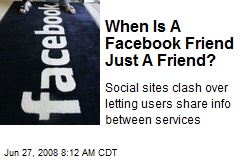When Is A Facebook Friend Just A Friend?
