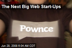 The Next Big Web Start-Ups