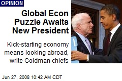 Global Econ Puzzle Awaits New President