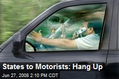 States to Motorists: Hang Up