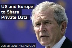 US and Europe to Share Private Data