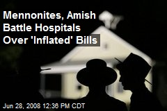 Mennonites, Amish Battle Hospitals Over 'Inflated' Bills