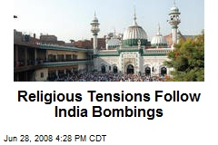 Religious Tensions Follow India Bombings