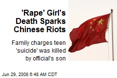 'Rape' Girl's Death Sparks Chinese Riots