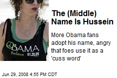 The (Middle) Name Is Hussein