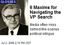 6 Maxims for Navigating the VP Search