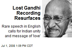 Lost Gandhi Recording Resurfaces
