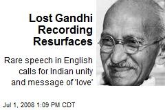 Lost Gandhi Recording Resurfaces