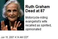 Ruth Graham Dead at 87