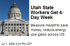 Utah State Workers Get 4-Day Week