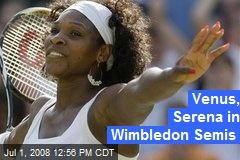 Venus, Serena in Wimbledon Semis