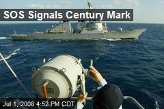 SOS Signals Century Mark