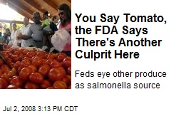 You Say Tomato, the FDA Says There's Another Culprit Here
