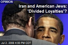 Iran and American Jews: 'Divided Loyalties'?