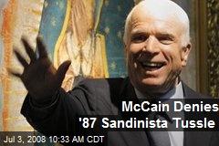 McCain Denies '87 Sandinista Tussle