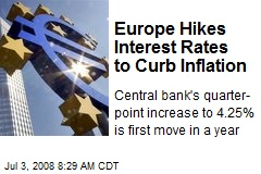 Europe Hikes Interest Rates to Curb Inflation