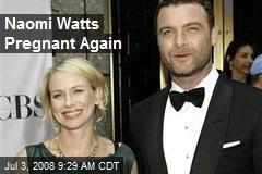 Naomi Watts Pregnant Again