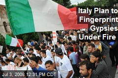 Italy Plan to Fingerprint Gypsies Under Fire