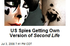 US Spies Getting Own Version of Second Life