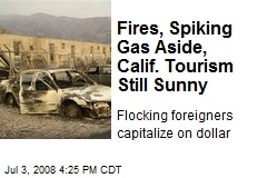 Fires, Spiking Gas Aside, Calif. Tourism Still Sunny