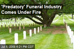 'Predatory' Funeral Industry Comes Under Fire