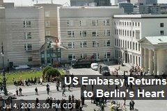 US Embassy Returns to Berlin's Heart