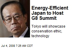 Energy-Efficient Japan to Host G8 Summit