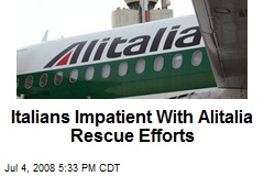 Italians Impatient With Alitalia Rescue Efforts