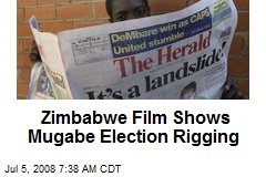 Zimbabwe Film Shows Mugabe Election Rigging