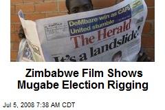 Zimbabwe Film Shows Mugabe Election Rigging
