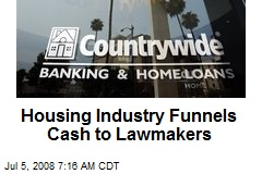 Housing Industry Funnels Cash to Lawmakers