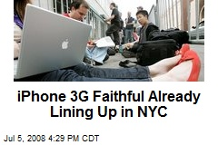 iPhone 3G Faithful Already Lining Up in NYC