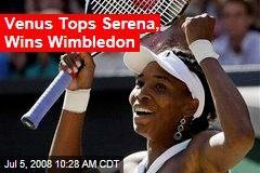 Venus Tops Serena, Wins Wimbledon