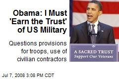 Obama: I Must 'Earn the Trust' of US Military