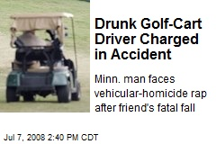 Drunk Golf-Cart Driver Charged in Accident