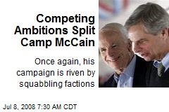 Competing Ambitions Split Camp McCain