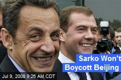 Sarko Won't Boycott Beijing